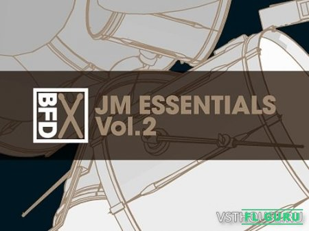 FXpansion - BFD JM Essentials Vol.2 (BFD3) - сэмплы ударных BFD3