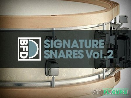FXpansion - BFD Signature Snares Vol.2 (BFD3) - сэмплы ударных BFD3