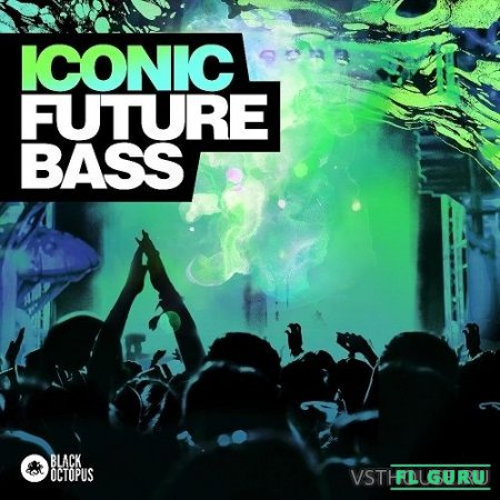 Black Octopus Sound - Iconic Future Bass (WAV, SERUM) - пресеты для Serum