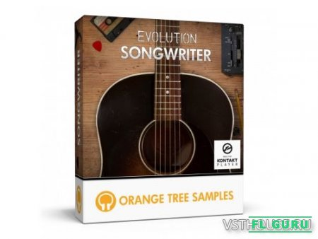 Orange Tree Samples - Evolution Songwriter (KONTAKT) - сэмплы акустической гитары Kontakt
