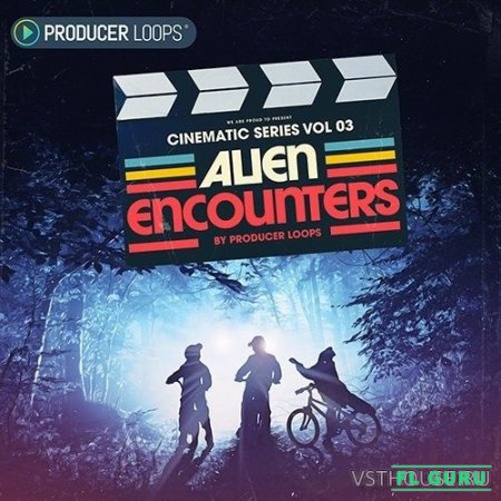 Producer Loops - Cinematic Series Vol.3 Alien Encounters (AIFF, MIDI, WAV, ABLETON) - сэмплы cinema, звуковые эффекты