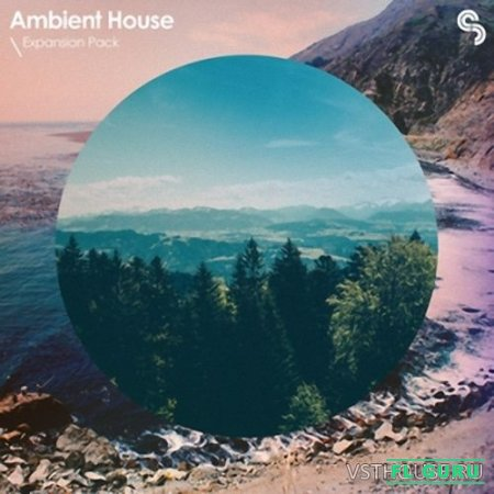 Sample Magic - Expansion Pack Ambient House (AIFF, EXS24, MIDI, REX2, WAV, ABLETON, KONTAKT, MACHINE2, KONG, BATTERY4, NNXT) - сэмплы house