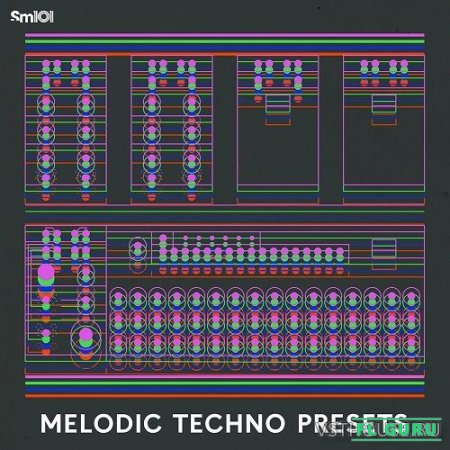Sample Magic - Melodic Techno Presets (SOUNDBANK, SYNTH PRESET) - пресеты для Sylenth1