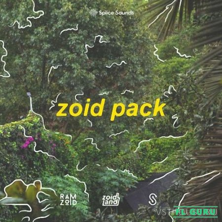 Splice Sounds - Ramzoid's Zoid Pack (WAV) - сэмплы trap