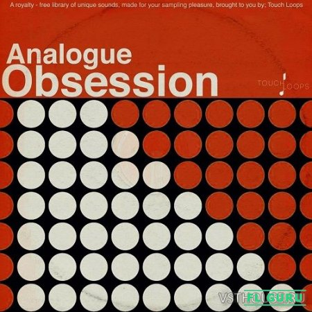 Touch Loops - Analogue Obsession (MIDI, WAV) - сэмплы retro
