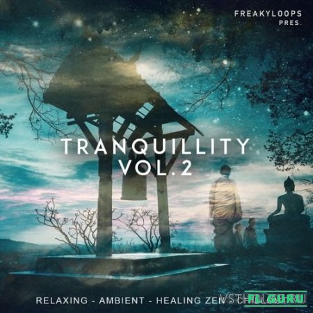 Freaky Loops - Tranquillity Vol 2 (WAV) - сэмплы downtempo