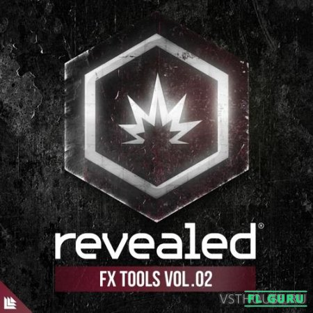 Revealed Recordings - Revealed FX Tools Vol. 2 (WAV, SPIRE) - звуковые эффекты