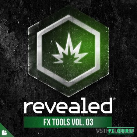 Revealed Recordings - Revealed FX Tools Vol. 3 (WAV, SYLENTH) - звуковые эффекты
