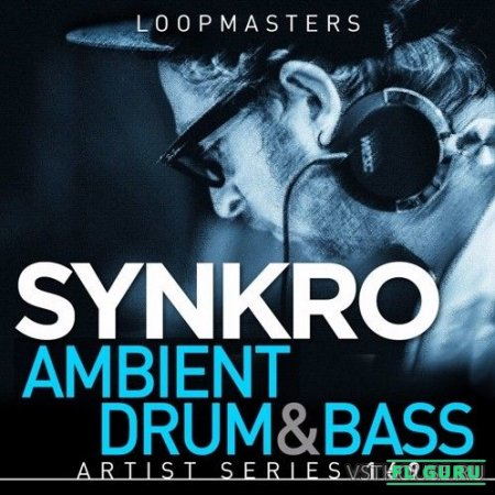 Loopmasters - Synkro - Ambient Drum & Bass (REX2, WAV, EXS24, HALION, KONG, KONTAKT, NNXT, SFZ) - сэмплы drum and bass