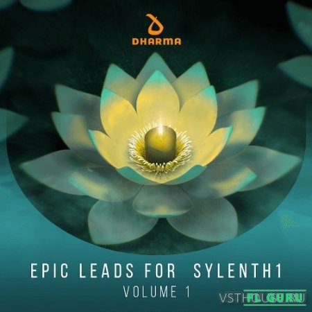 Dharma Worldwide - Epic Leads For Sylenth1 Volume 1 (SYNTH PRESET) - пресеты для Serum