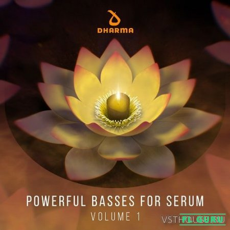 Dharma Worldwide - Powerful Basses For Serum Volume 1 (SYNTH PRESET) - пресеты для Serum