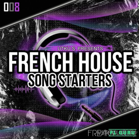 Freaky Loops - French House Songstarters (WAV) - сэмплы electro house