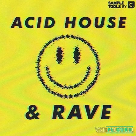 Sample Tools by Cr2 - Acid House and Rave (WAV) - сэмплы acid house